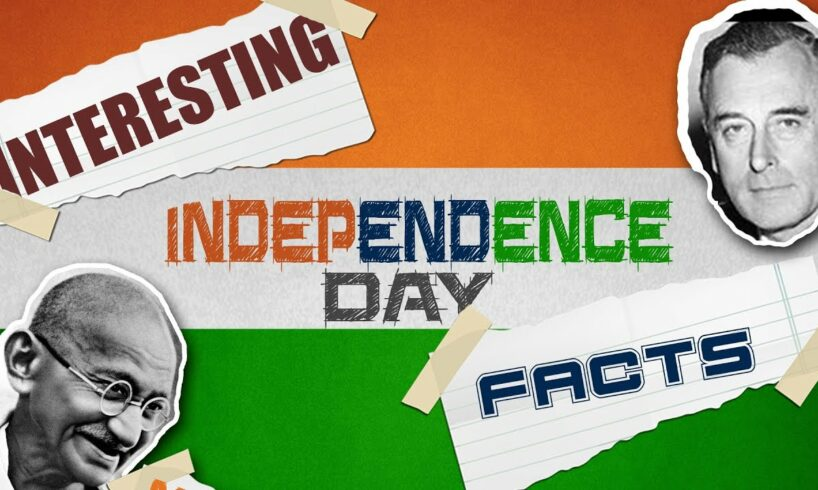 Facts About Indian Independence