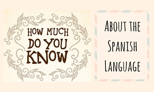 fun facts about spanish language