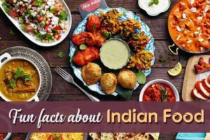 Unbelievable Facts About Indian Food