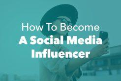 Become Social Media Influencer