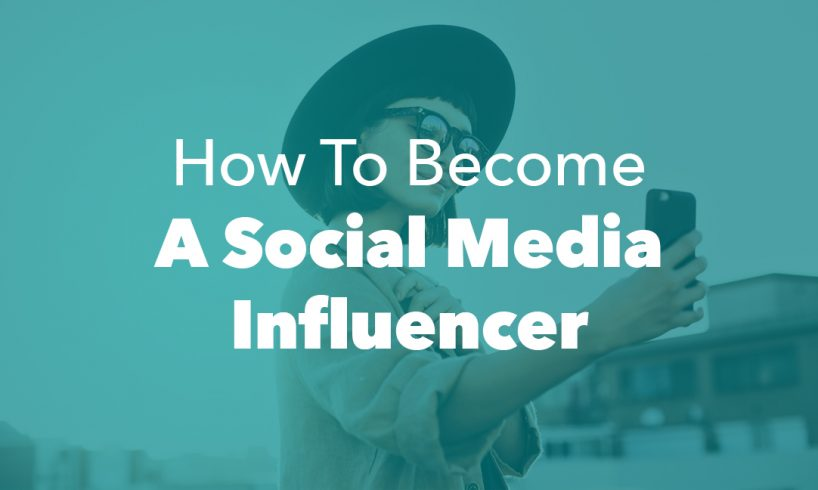 Become Social Media Influencer